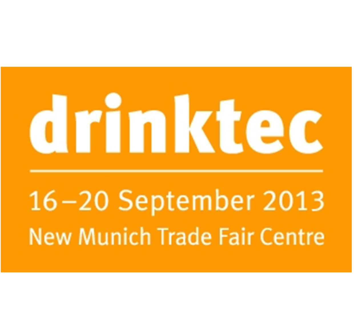 IF YOU PASS BY DRINKTECH at MUNCHEN